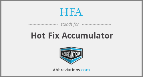 HFA - Hot Fix Accumulator