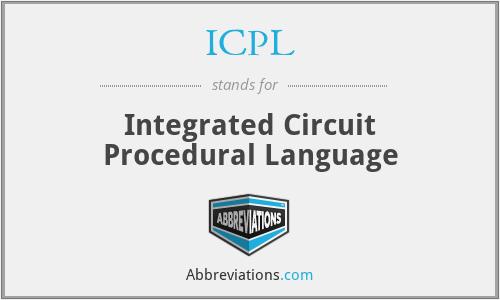 ICPL - Integrated Circuit Procedural Language
