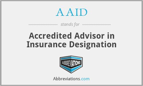 AAID - Accredited Advisor in Insurance Designation