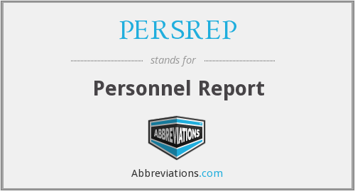 PERSREP - Personnel Report