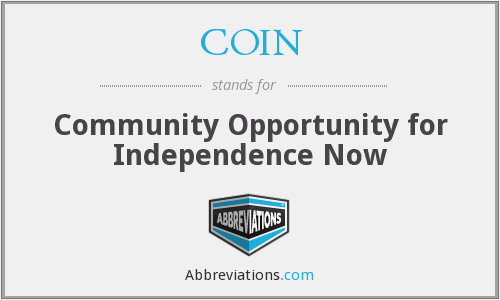 COIN - Community Opportunity for Independence Now