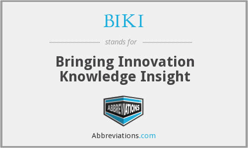 What does BIKI stand for?