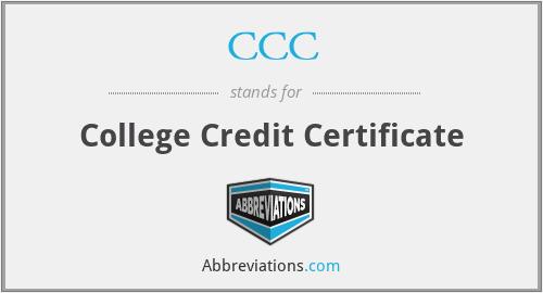 CCC - College Credit Certificate
