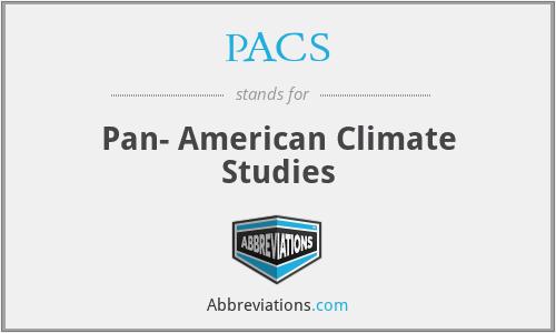 PACS - Pan- American Climate Studies