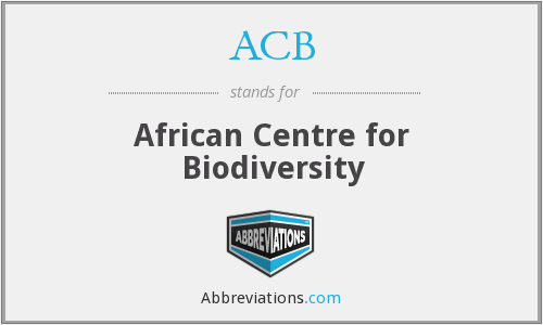 ACB - African Centre for Biodiversity