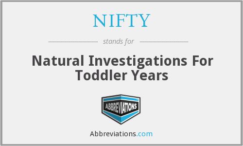 NIFTY - Natural Investigations For Toddler Years