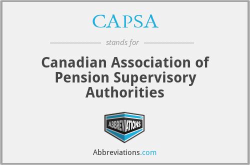 CAPSA - Canadian Association of Pension Supervisory Authorities