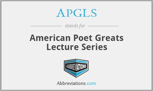 APGLS - American Poet Greats Lecture Series