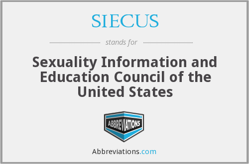 SIECUS - Sexuality Information and Education Council of the United States