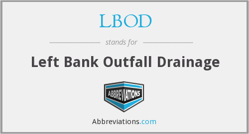 LBOD - Left Bank Outfall Drainage