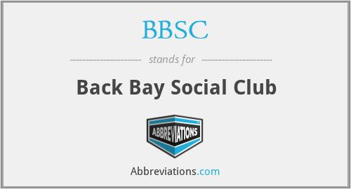 BBSC - Back Bay Social Club
