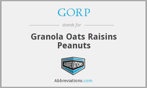 GORP - Granola Oats Raisins Peanuts