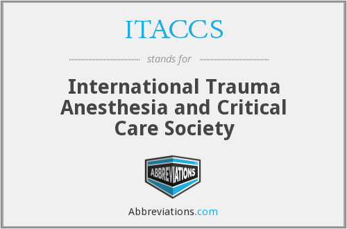 ITACCS - International Trauma Anesthesia and Critical Care Society