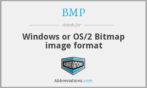 BMP - Windows or OS/2 Bitmap image format