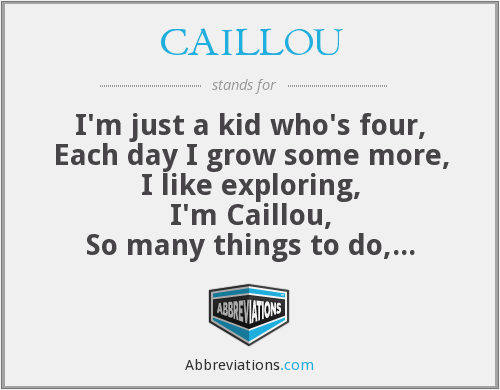 What does CAILLOU stand for?