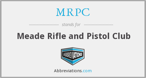 MRPC - Meade Rifle and Pistol Club