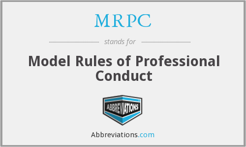 MRPC - Model Rules of Professional Conduct