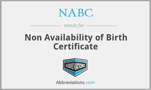 NABC - Non Availability of Birth Certificate