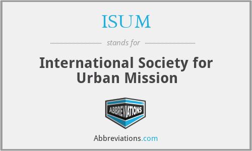ISUM - International Society for Urban Mission