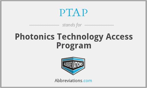 PTAP - Photonics Technology Access Program