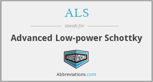 ALS - Advanced Low-power Schottky