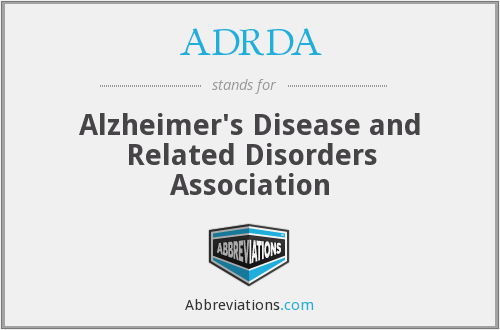 ADRDA - Alzheimer's Disease and Related Disorders Association