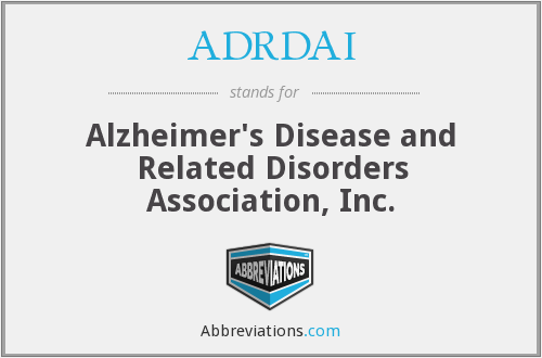 ADRDAI - Alzheimer's Disease and Related Disorders Association, Inc.