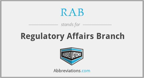 RAB - Regulatory Affairs Branch