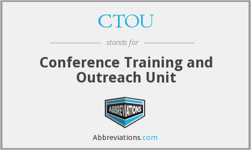 What does CTOU stand for?