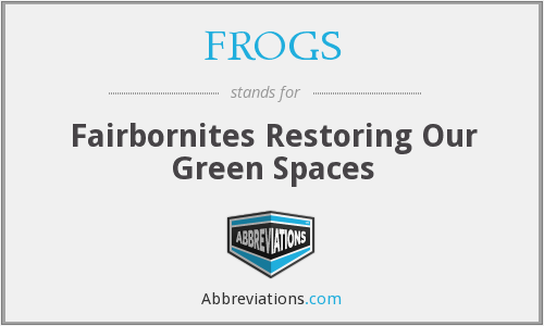 FROGS - Fairbornites Restoring Our Green Spaces