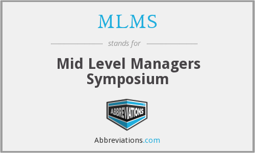 MLMS - Mid Level Managers Symposium