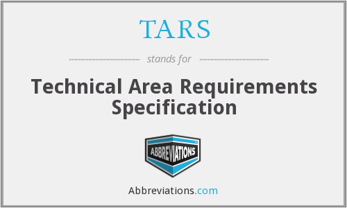 TARS - Technical Area Requirements Specification