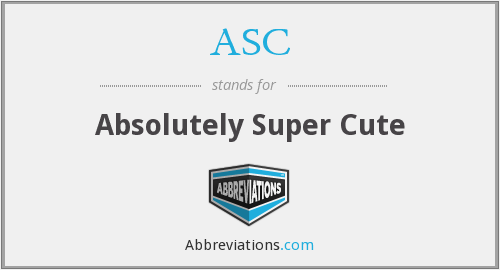 ASC - Absolutely Super Cute