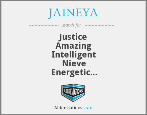 What does JAINEYA stand for?