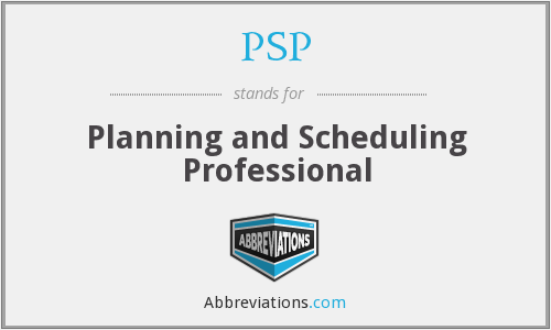 PSP - Planning and Scheduling Professional