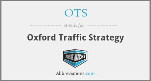 OTS - Oxford Traffic Strategy