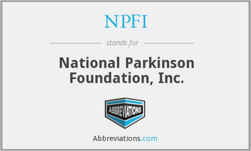 NPFI - National Parkinson Foundation, Inc.