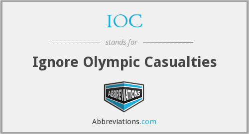 IOC - Ignore Olympic Casualties