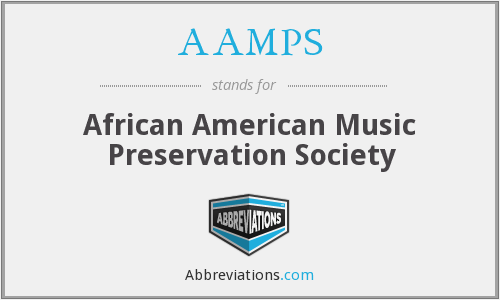 AAMPS - African American Music Preservation Society