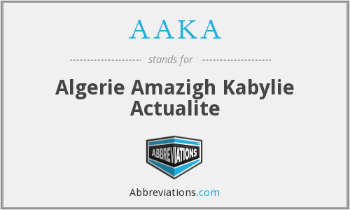 AAKA - Algerie Amazigh Kabylie Actualite