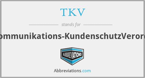 TKV - Telekommunikations-KundenschutzVerordnung