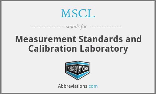 MSCL - Measurement Standards and Calibration Laboratory