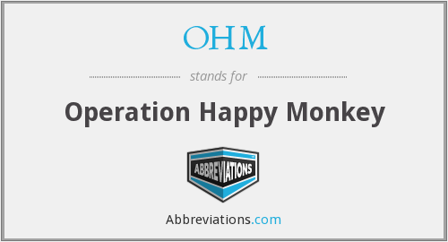 OHM - Operation Happy Monkey