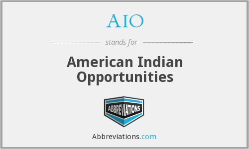 AIO - American Indian Opportunities
