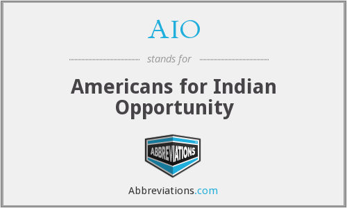 AIO - Americans for Indian Opportunity