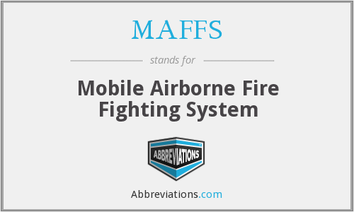 MAFFS - Mobile Airborne Fire Fighting System