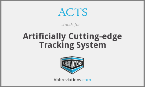 ACTS - Artificially Cutting-edge Tracking System