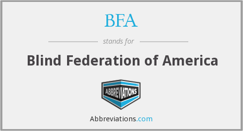 BFA - Blind Federation of America