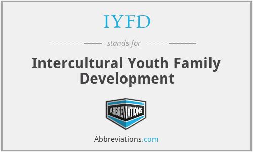 IYFD - Intercultural Youth Family Development