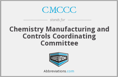 CMCCC - Chemistry Manufacturing and Controls Coordinating Committee